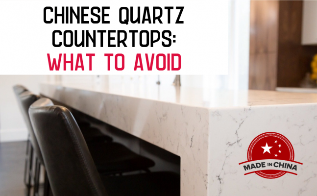 Chinese Quartz Countertops What To Avoid